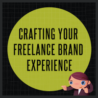 Get started with crafting your freelance brand experience