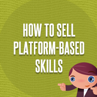 How to sell platform based skills