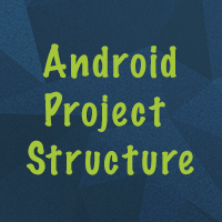 Android project structure