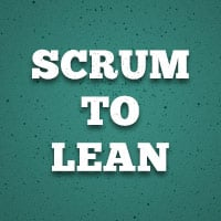 Scrum to lean
