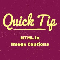 Quick tip   html in image captions