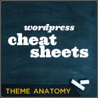 Wordpress cheat sheet themeanatomy