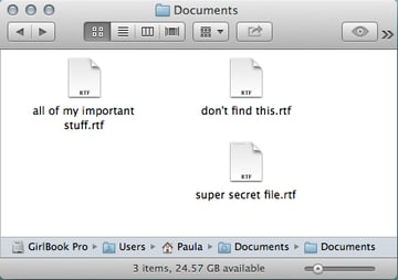 Therein lie all of my secrets, but anyone can find these files using Spotlight.