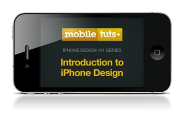 iPhone Design 101 from Mobile Tuts