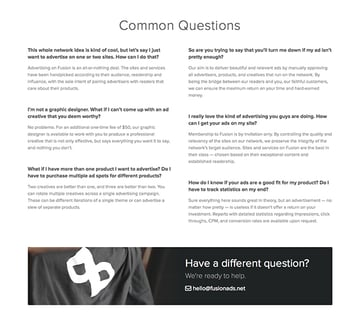 At the bottom of the Fusion Ads homepage, they have a FAQ where all the information is balanced and easy to read, which is super important for those kinds of content.