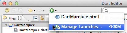 The Manage Launches option int he tool bar