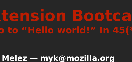 Firefox Extension Bootcamp