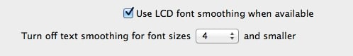 Change the font smoothing options if the defaults don't work for you