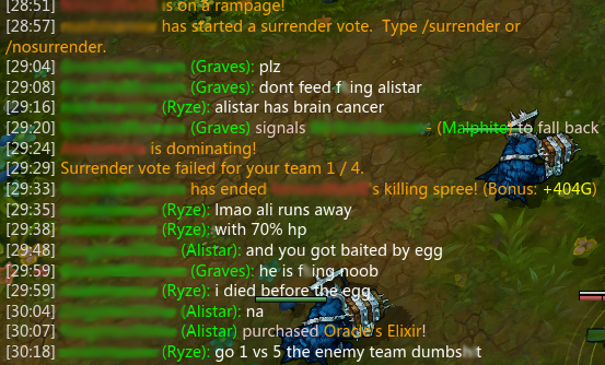 In contrast, this is a relatively pleasant exchange in League of Legends.