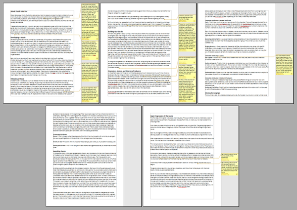 This is the initial design document I put together when working on the movie studio idea The yellow parts on the side of each page are notes to myself or future designers I bring on about certain important game aspects or about other ways I could make certain systems