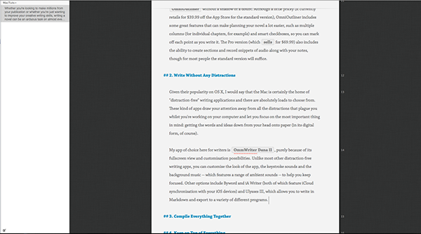 Ulysses is another great distraction-free writing application, with a good range of features (including native Markdown support).