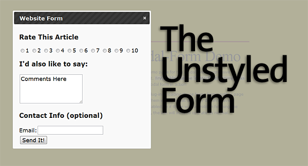 The Unstyled Form