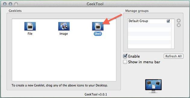 Grab the Shell icon and drag it to your desktop, creating a new geeklet.
