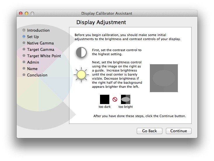 Calibrator Assistant will prompt you to make adjustments to your display before continuing