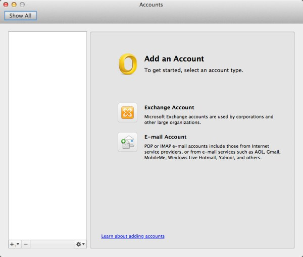 Outlook can add either standard POP/IMAP accounts or Microsoft Exchange-compatible ones.
