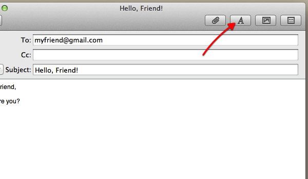 Click the A icon to format your email.