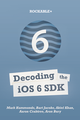 Decoding the iOS 6 SDK