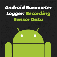 Android barometer logger: recording sensor data