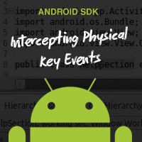 Link toAndroid sdk: intercepting physical key events