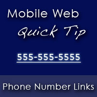 mobile web quick tip phone number links
