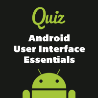Link toMobiletuts+ quiz: android user interface essentials