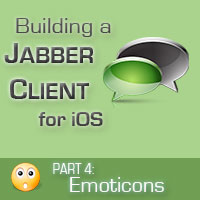 Preview for Building a Jabber Client for iOS: Custom Chat View and Emoticons