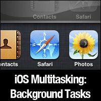 Preview for iOS Multitasking: Background Tasks