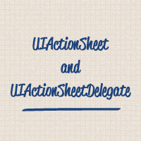 Uiactionsheet and uiactionsheetdelegate