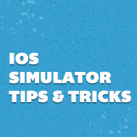 Ios simulator tips tricks