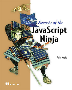 Secrets of the JS Ninja