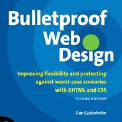 Bullet Proof Web Design