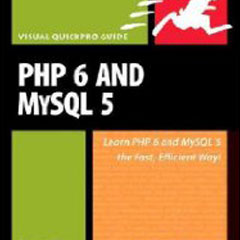 PHP 6 and MySQL 5 for Dynamic Web Sites