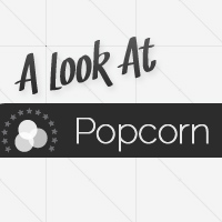 Preview for A Look at Popcorn