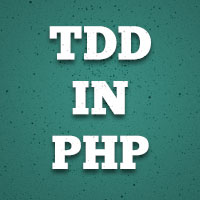 Preview for Test-Driven Development in PHP: First Steps