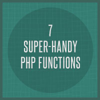 Link toQuick tip: 7 super-handy php functions for beginners