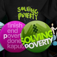 Preview for Solving Poverty Badges & Tees for Sale - BAD08 Comp Winners