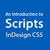 Preview for Quick Tip: An Introduction to Scripts in InDesign CS5