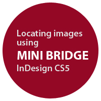 Preview for Quick Tip: Locating Images using Mini Bridge in InDesign CS5