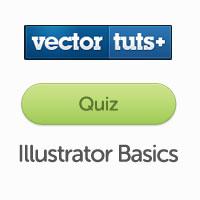 Vectortuts+ Quiz: Adobe Illustrator Basics