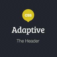 Preview for Adaptive Blog Theme: Finishing up the Header