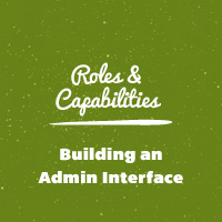 Link toWordpress roles and capabilities: building an admin interface