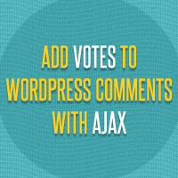 Preview for Creating a Plugin to Add Votes to Your WordPress Comments Using AJAX