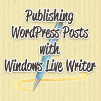 Preview for A Complete Guide to Publishing WordPress Posts Using Windows Live Writer