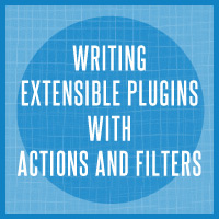 Link toWriting extensible plugins with actions and filters