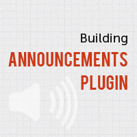 Preview for Building a Simple Announcements Plugin for WordPress