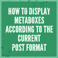 How to display metaboxes according to the current post format