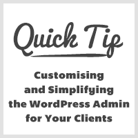 Simplifying the wordpress admin for your clients