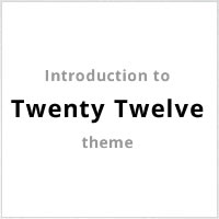 Link toIntroduction to the new twenty twelve theme