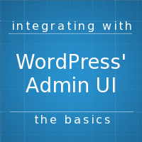 Integratingwithwordpressadminui