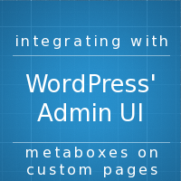 Integratingwithwordpressadminui metaboxes
